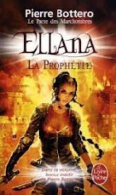Pacte Des Marchombres T03 Ellena La Prophetie 9782253022626