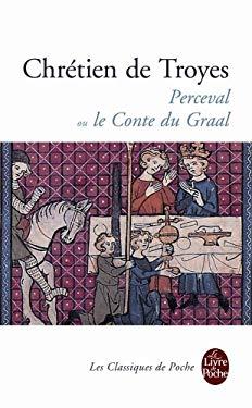 Perceval Ou le Conte Du Graal 9782253081012