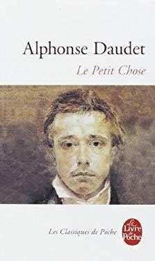 Le Petit Chose: Histoire D'Un Enfant 9782253004882