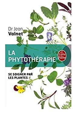 Phytotherapie- Se Soigner Par Les Plantes 9782253037903
