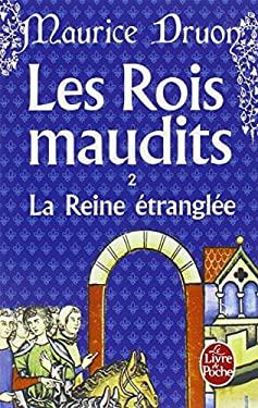Rois Maudits T02 La Reine Etranglee 9782253003069