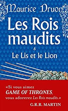 Rois Maudits T06 Le Lis Et Le Lion 9782253004653