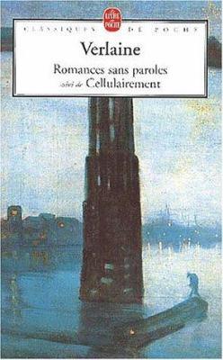 Romances Sans Paroles Et Cellulairement 9782253160755
