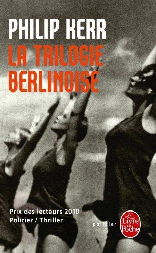 La Trilogie Berlinoise: L'Ete de Cristal/La Pale Figure/Un Requiem Allemand 9782253128434