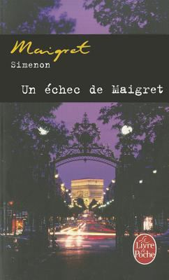 Un Echec de Maigret 9782253128557