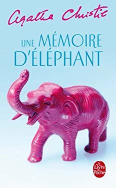 Une Memoire D Elephant