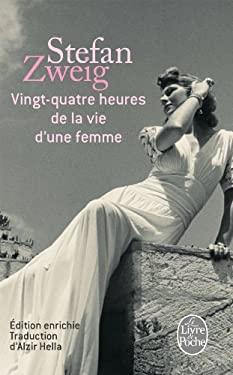 Vingt-Quatre Heures de la Vie D'Une Femme 9782253060222