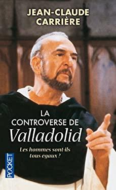 Controverse de Valladolid 9782266054010