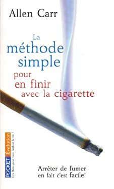 La Methode Simple Pour En Finir Avec la Cigarette 9782266143042