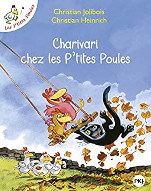 Charivari Chez les P'Tites Poules 9782266149082