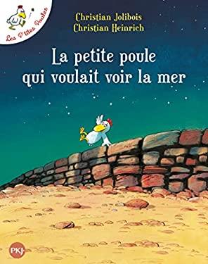 La Petite Poule Qui Voulait Voir la Mer 9782266151184