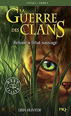 Guerre Clans T1 Retour a Etat 9782266168656