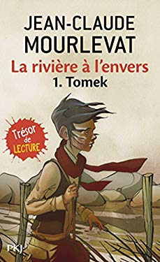 Riviere A L Envers T1 Tomek 9782266200462