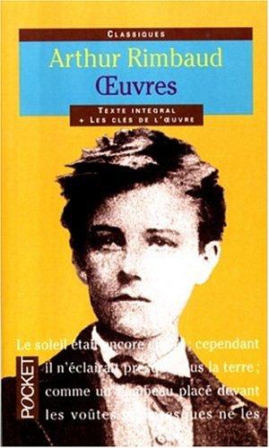 Arthur Rimbaud, Texte Integral, Oeuvres Poetiques