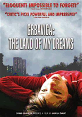 Grbacica-Land of My Dreams