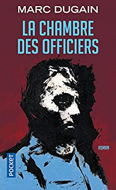 La Chambre Des Officiers = The Room of the Officers 9782266093088