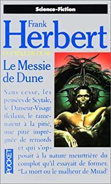 Le Cycle de Dune, tome 3 : Le Messie de Dune (French Edition)