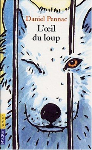L'Oeil Du Loup 9782266126304
