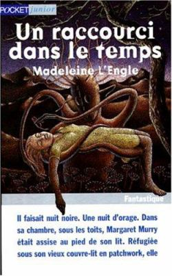 Un Raccourci Sans Le Temps = Wrinkle in Time 9782266081597