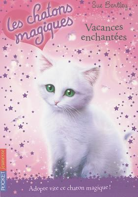 Vacances Enchantees = Firelight Friends