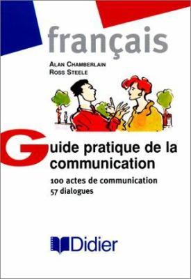 Guide Pratique De La Communication 9782278049660