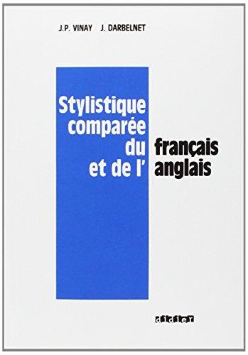 Stylistique Comparee Du Francais Et De l'Anglais 9782278008940