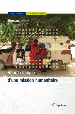 Abord Clinique D'Une Mission Humanitaire 9782287991752