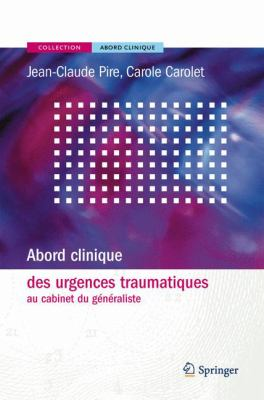 Abord Clinique Des Urgences Traumatiques Au Cabinet Du G N Raliste 9782287251702