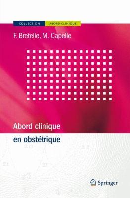 Abord Clinique En Obsta(c)Trique