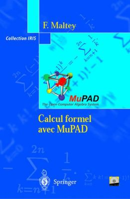 Calcul Formel Avec Mupad 9782287597084