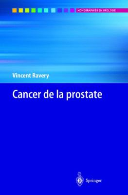Cancer de La Prostate 9782287597459
