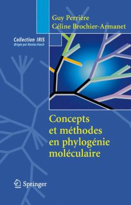 Concepts Et Methodes En Phylogenie Moleculaire 9782287990472
