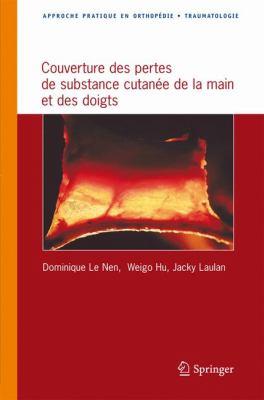 Couverture Des Pertes de Substance Cutan E de La Main Et Des Doigts 9782287720956