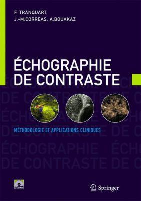 Echographie de Contraste: Methodologie Et Applications Cliniques 9782287332944
