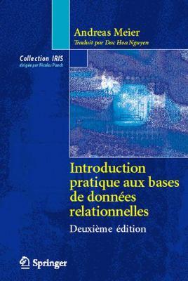 Introduction Pratique Aux Bases de Donn Es Relationnelles 9782287252051