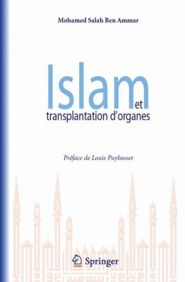 Islam Et Transplantation D'Organes 9782287928444