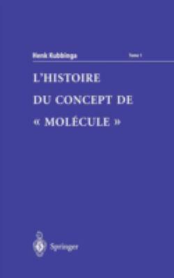 L'Histoire Du Concept de 'Mol Cule' 9782287597039