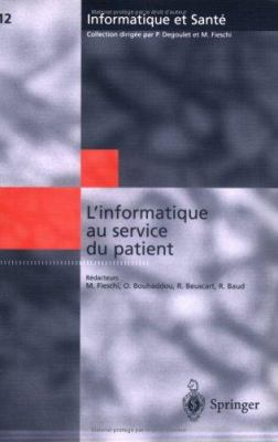 L'Informatique Au Service Du Patient 9782287596919