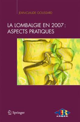 La Lombalgie En 2007: Aspects Pratiques 9782287721038