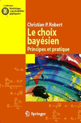 Le Choix Bayesien: Principes Et Pratique 9782287251733