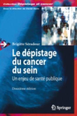 Le D Pistage Du Cancer Du Sein:: Un Enjeu de Sant Publique 9782287396946