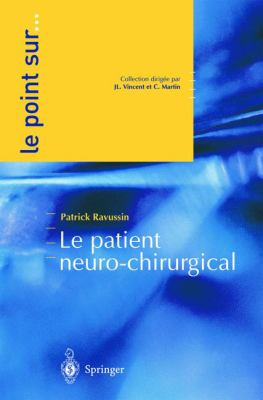 Le Patient Neurochirurgical 9782287008290
