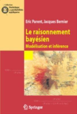 Le Raisonnement Bay Sien: Mod Lisation Et INF Rence 9782287339066