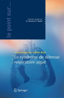 Le Syndrome de Da(c)Tresse Respiratoire Aigua 9782287779855