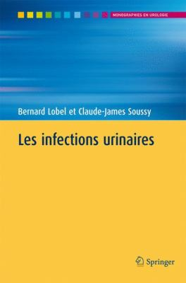 Les Infections Urinaires 9782287251726
