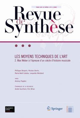 Les Moyens Techniques de L'Art: Max Weber A L'Epreuve D'Un Siecle D'Histoire Musicale 9782287883729