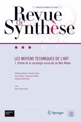 Les Moyens Techniques de L'Art: Portee de la Sociologie Musicale de Max Weber 9782287094200
