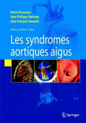 Les Syndromes Aortiques Aigus 9782287799280