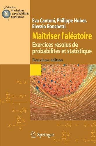 Ma Triser L'Al Atoire: Exercices R Solus de Probabilit?'s Et Statistique 9782287996702