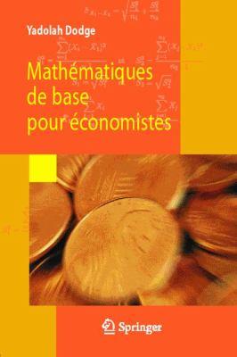 Math Matiques de Base Pour Conomistes 9782287749407